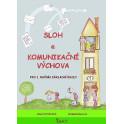 Sloh a Komunikační výchova 3. ročník
