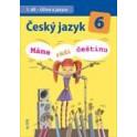 ČJ 6/1: Učivo o jazyce - Máme rádi češtinu