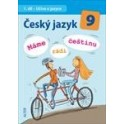 Český jazyk 9, 1. díl - Učivo o jazyce - Máme rádi češtinu