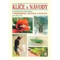 Klíče a návody k praktickým činn. v přírodopisu, biologii a ekologii