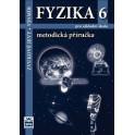 FYZIKA 6 - Zvukové jevy - Vesmír, metodická příručka