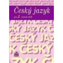 ČESKÝ JAZYK 2. ROČNÍK pro střední odborné školy