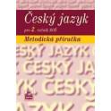 ČESKÝ JAZYK 2. ROČNÍK SOŠ metodická příručka