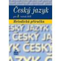 ČESKÝ JAZYK 3. ROČNÍK SOŠ metodická příručka