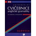 Univerzální cvičebnice anglické gramatiky - slovesa pro začátečníky a mírně pokročilé