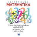Sbírka úloh z matematiky - Příprava k přijímacím zkouškám na SŠ