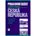Česká republika, pracovní sešit k učebnici zeměpisu pro 8. a 9. r. ZŠ