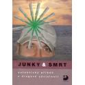 Junky a smrt