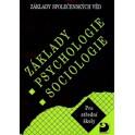 Základy společenských věd I - Základy psychologie a sociologie