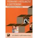 Podnikání v hotelnictví a gastronomii pro střední a vyšší hotelové školy