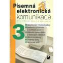 Písemná a elektronická komunikace 3 pro SŠ