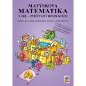 Matýskova matematika, 3. díl - počítání do 20 bez přechodu přes 10 - aktualizované vydání 2018