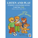 LISTEN AND PLAY With Teddy Bears! 2. díl (učebnice)