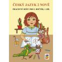 Český jazyk 2 NOVĚ, 1. díl (pracovní sešit)