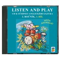 CD LISTEN AND PLAY With Animals! 1. díl
