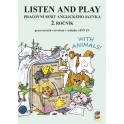 LISTEN AND PLAY With Animals! (pracovní sešit)