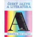 Český jazyk a literatura v 1. ročníku – Příručka pro učitele