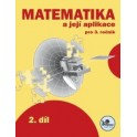 Matematika a její aplikace 3 – 2. díl
