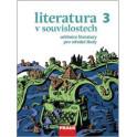 Literatura v souvislostech pro SŠ 3