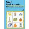 Matematika 2 – Svět čísel a tvarů – učebnice