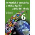 Fyzika 6 - Tematické prověrky