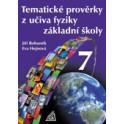 Fyzika 7 - Tematické prověrky