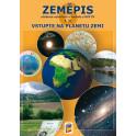 Zeměpis 6, 1. díl – Vstupte na planetu Zemi (učebnice)
