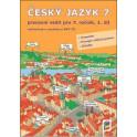 Český jazyk 7, 1. díl pracovní sešit