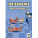 Matematika - Výrazy a rovnice 2 (učebnice)
