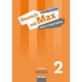 Deutsch mit Max neu + interaktiv 2 - příručka učitele