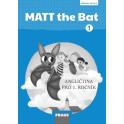 MATT the Bat 1 - příručka učitele