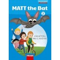 MATT the Bat 2