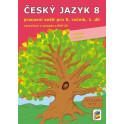 Český jazyk 8, 1. díl (pracovní sešit)
