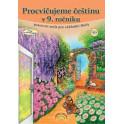 Český jazyk 9 - pracovní sešit, Čtení s porozuměním, procvičujeme češtinu